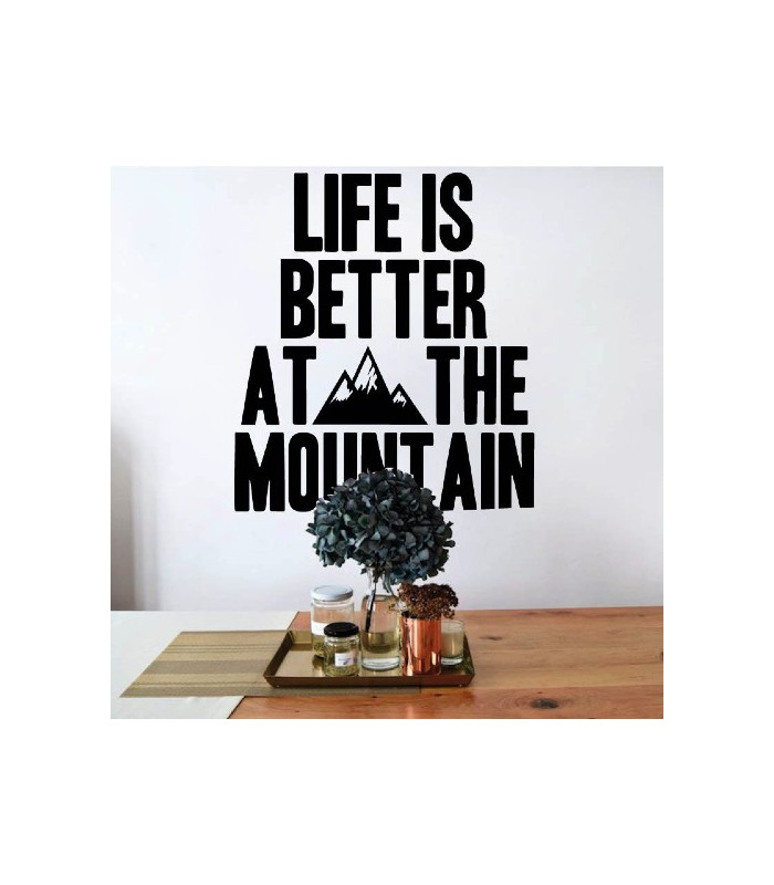 Vinilo frase decorativa mountain